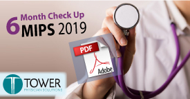 Medical Practice Management 6 Month Checkup MIPS 2019
